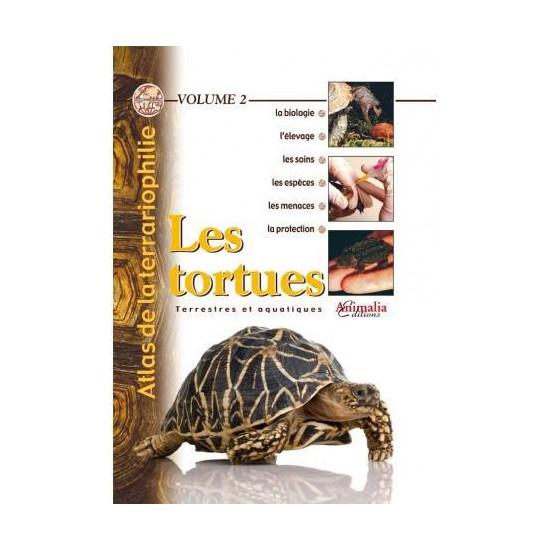 Les tortues- Atlas de la terrariophilie